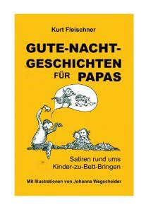 """""""Gute-Nacht-Geschichten für Papas"""" von Kurt Fleischner"""